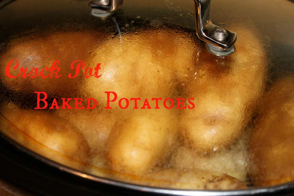 Crock Pot Baked Potatoes Without Foil