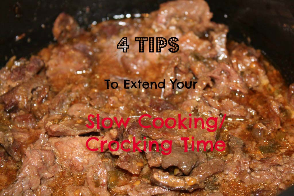 How to Extend Slow Cooking or Crocking Time {Freezer Crock Pot Meals}