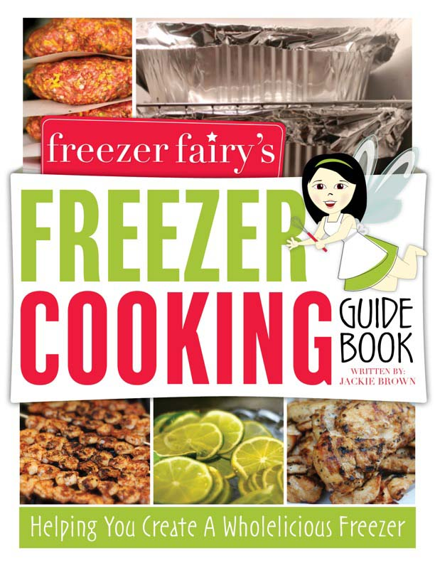 Introducing Freezer Fairy's Guidebook to Freezer Cooking