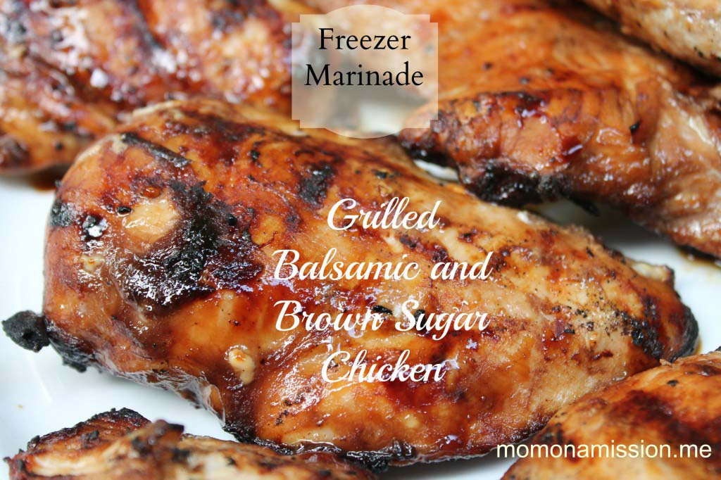 Grilled Balsamic and Brown Sugar Chicken {Freezer Marinade}